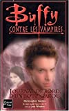 Buffy contre les vampires, volume 38 : Journal de bord d'un loup-garou