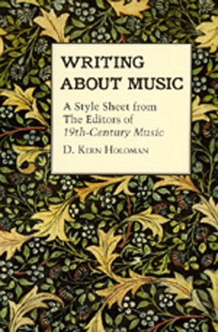 Writing About Music: A Style Sheet from the Editors of 19th-Century Music