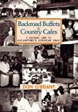 Backroad Buffets and Country Cafes, Don O'Briant, 0895872218