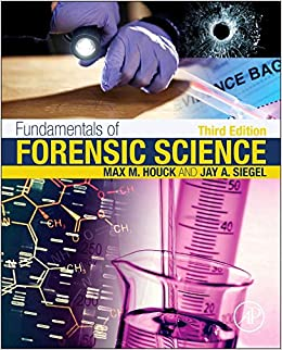 Fundamentals Of Forensic Science por Jay A. Siegel