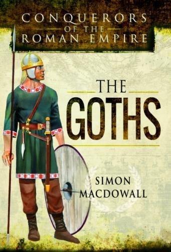 Conquerors of the Roman Empire: The Goths ebook