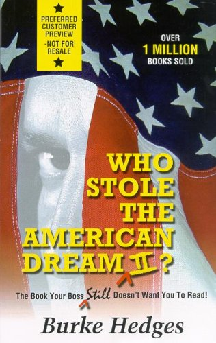 Who Stole the American Dream II: The Book Your Boss Still Doesn't Want You to