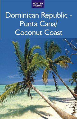 Punta Cana Dominican Republic (Dominican Republic - The Coconut Coast/Punta Cana)