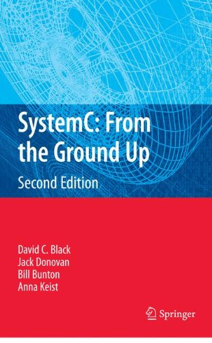 SystemC: From the Ground Up, Second Edition by Brand: Springer