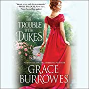 The Trouble with Dukes: Windham Brides, Book 1 | Grace Burrowes