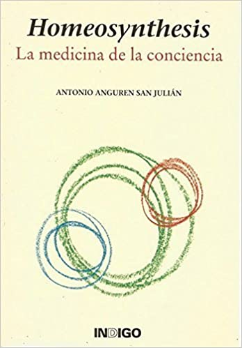 Homeosynthesis: La Medicina de la Conciencia (Spanish ...