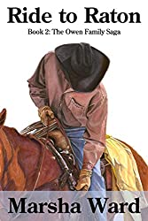 Ride to Raton (The Owen Family Saga Book 2)