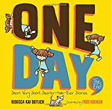 img - for One Day, The End.: Short, Very Short, Shorter-Than-Ever Stories book / textbook / text book