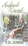 Husband Wanted (Timber Creek Series) - Kindle edition by Jones, T.D.. Literature & Fiction Kindle eBooks @ Amazon.com.