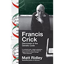 Francis Crick: Discoverer of the Genetic Code (Eminent Lives) (English Edition)