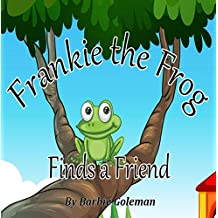 Frankie the Frog Finds a Friend