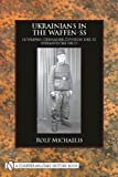 Ukrainians in the Waffen-SS, Rolf Michaelis, 0764333496