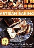 Artisan Baking, Maggie Glezer, 1579652913