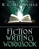 Fiction Writing Workbook