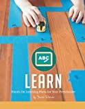 Learn: Hands On Learning Plans for Your Preschooler (Weekly Activity Plans) (Volume 4)