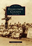 img - for EDGECOMBE COUNTY Volume II (NC) (Images of America book / textbook / text book