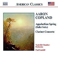 Copland: Appalachian Spring; Clarinet Concerto; Quiet City