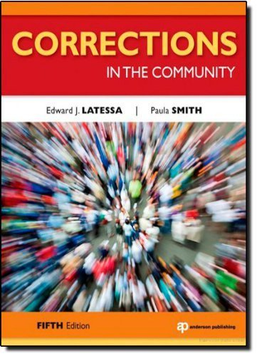 Corrections in the Community, 5 by Latessa, Edward J., Smith, Paula [Anderson, 2011] ( Paperback ) 5th edition [Paperback] ebook