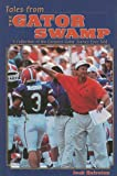 Tales from the Gator Swamp, Jack Hairston, 1582613435