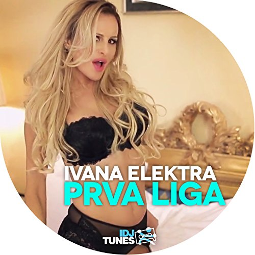 Amazon.com: Prva Liga: Ivana Elektra: MP3 Downloads