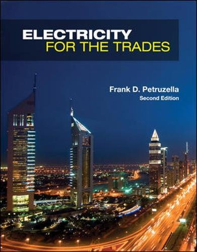 Electricity for the Trades (Technical Terms In Electronics And Communication Engineering)