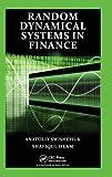 Random Dynamical Systems in Finance