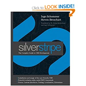 SilverStripe: The Complete Guide to CMS Development (Wiley) Steven Broschart
