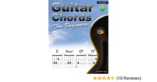 Guitar Chords for Beginners: A Beginners Guitar Chord Book with Open ...