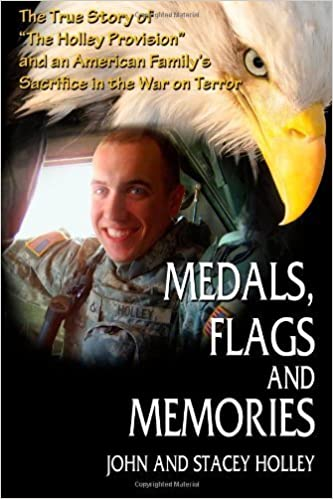 Book Medals, Flags and Memories by John Holley, Stacey Holley (June 14, 2011)