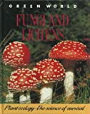 img - for Fungi and Lichens (Green World) book / textbook / text book