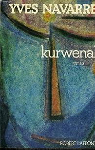 Kurwenal par Yves Navarre