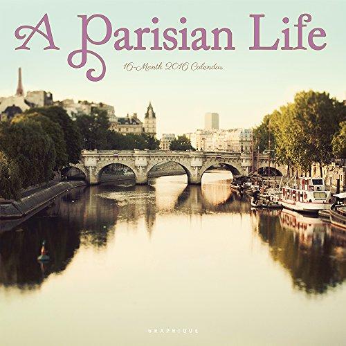 Free Graphique A Parisian Life 2016 Wall Calendar