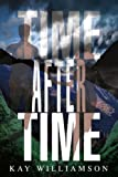 Time after Time, Kay Williamson, 0595370063