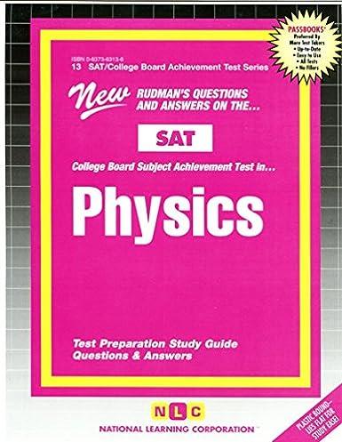 physics sat subject test series passbooks college board sat rh amazon com Holt Physics Study Guide Answers Holt Physics Study Guide Answers