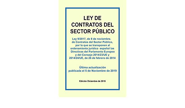 Ley de Contratos del Sector Público: Texto consolidado incluyendo ...