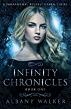 Infinity Chronicles Book One: A Paranormal