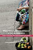img - for Poverty and Development in Latin America: Public Policies and Development Pathways book / textbook / text book