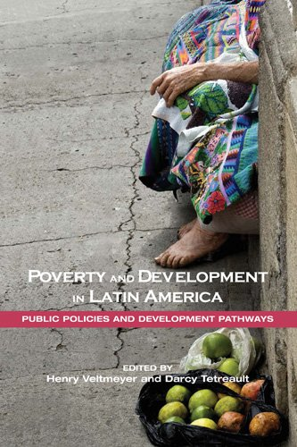 Poverty and Development in Latin America: Public Policies and Development Pathways