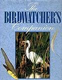 Birdwatcher's Companion, Janann V. Jenner, 0831708794