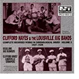 Clifford Hayes & the Louisville Jug Bands, Vol. 3 by Clifford Hayes (1994-08-23)