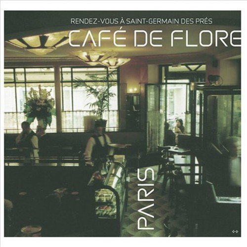 Cafe De Flore: Rendez-Vous a Saint-Germain des Pres by Lola