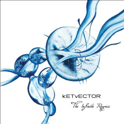 CD : Ketvector - The Infinte Regress (CD)