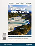 Elemental Geosystems, Books a la Carte Plus MasteringGeography with EText -- Access Card Package 8th Edition