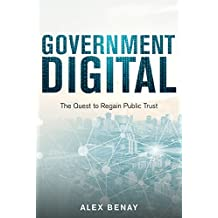 Government Digital: The Quest to Regain Public Trust