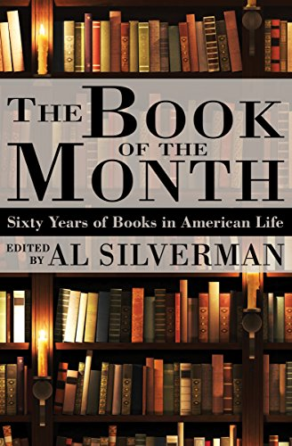 The Book Of The Month Sixty Years Of Books In American Life
