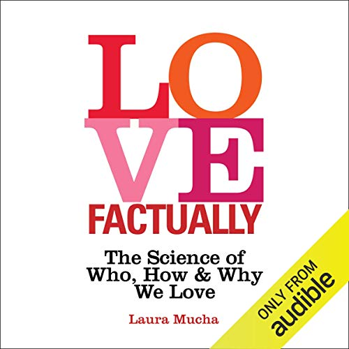 Pdf Self-Help Love Factually: The Science of Who, How and Why We Love