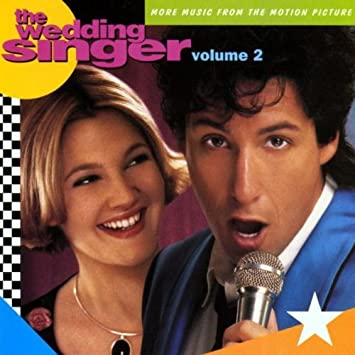 The Wedding Singer More Music From Motion Picture