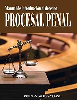 Manual de iniciación al derecho procesal penal (spanish edition.