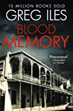 Front cover for the book Blood Memory by Greg Iles