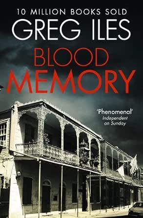 Ebook Blood Memory By Greg Iles